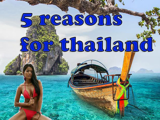 5 reasons for thailand